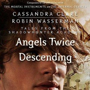 Angels Twice Descending